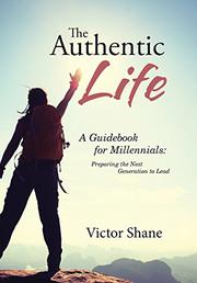 THE AUTHENTIC LIFE by Victor Shane