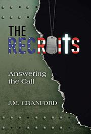 THE RECRUITS by J.M. Cranford