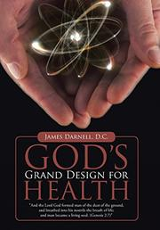 GOD'S GRAND DESIGN FOR HEALTH by James  Darnell