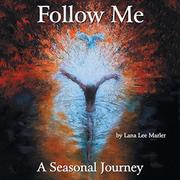 FOLLOW ME by Lana Lee  Marler