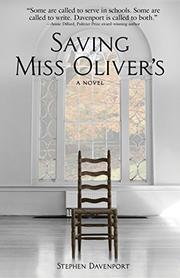 SAVING MISS OLIVER'S by Stephen  Davenport