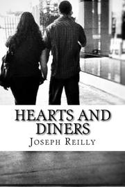 Hearts and Diners by Joseph Reilly