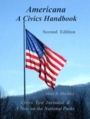 Americana A Civics Handbook by Mary B. Mackley
