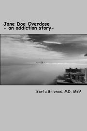 Jane Doe Overdose by Berta Briones