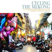 Cycling the Mekong by Gerry Daly