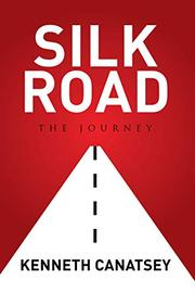 Silk Road by Kenneth Canatsey