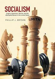 SOCIALISM by Phillip J. Bryson