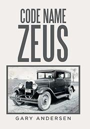CODE NAME ZEUS by Gary  Andersen