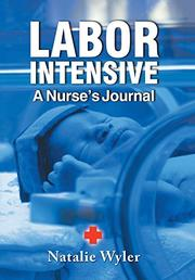 LABOR INTENSIVE by Natalie Wyler