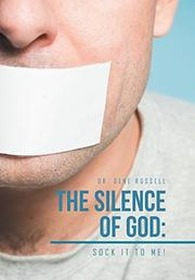 The Silence of God by Gene Russell