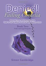 DENIED! FAILING CORDELIA by Simon Cambridge