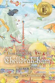 The Hidden City of Chelldrah-ham by Stephan von Clinkerhoffen