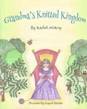 GRANDMA'S KNITTED KINGDOM by Rachel Mcroy