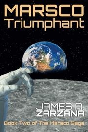 Marsco Triumphant by James A. Zarzana