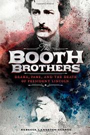 THE BOOTH BROTHERS by Rebecca  Langston-George