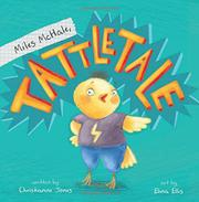 MILES MCHALE, TATTLETALE by Christianne Jones