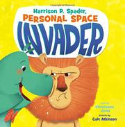 HARRISON P. SPADER, PERSONAL SPACE INVADER by Christianne Jones