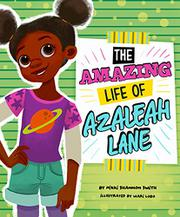 THE AMAZING LIFE OF AZALEAH LANE by Nikki Shannon Smith