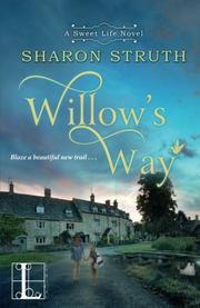 WILLOW'S WAY by Sharon  Struth