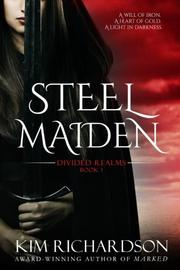 Steel Maiden by Kim Richardson