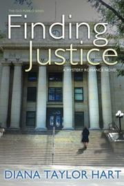 Finding Justice by Diana Taylor Hart