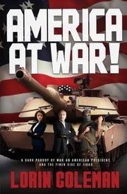 AMERICA AT WAR! by Lorin  Coleman