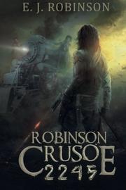 Robinson Crusoe 2245 by E.J. Robinson