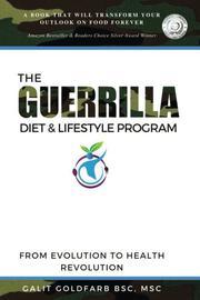 The Guerrilla/Gorilla Diet & Lifestyle Program by Galit Goldfarb