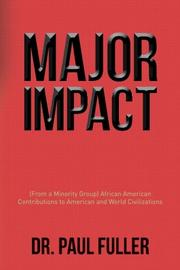 Major Impact! by Paul Fuller
