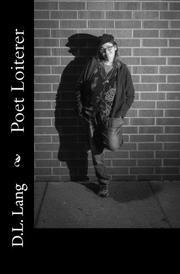 Poet Loiterer by D.L. Lang