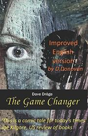 THE GAME CHANGER by Dave Droge