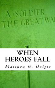 When Heroes Fall by Matthew Daigle