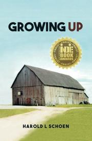 Growing Up by Harold L. Schoen