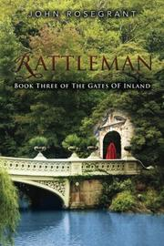 Rattleman by John Rosegrant