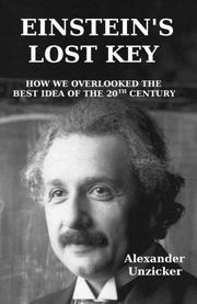 Einstein's Lost Key by Alexander Unzicker