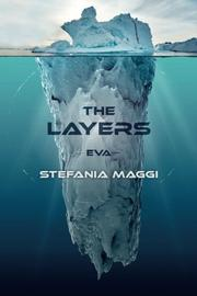 The Layers by Stefania Maggi