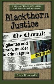 Blackthorn Justice by Rick Odermatt