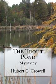 THE TROUT POND by Hubert Crowell
