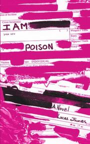 I Am Your New Poison by Lucas James