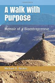 A WALK WITH PURPOSE by Michael Becker