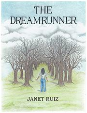THE DREAMRUNNER by Janet Ruiz