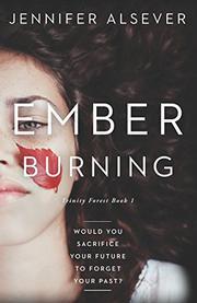 EMBER BURNING by Jennifer  Alsever