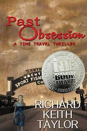 PAST OBSESSION by Richard Keith Taylor