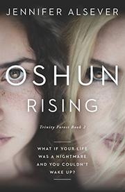 OSHUN RISING by Jennifer  Alsever