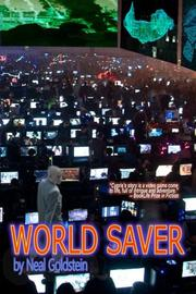 World Saver by Neal Goldstein