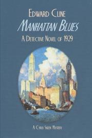 Manhattan Blues by Edward Cline