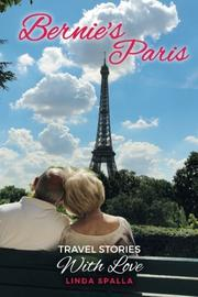 BERNIE'S PARIS by Linda Spalla