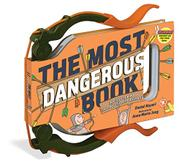 THE MOST DANGEROUS BOOK by Daniel Nayeri