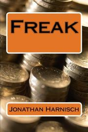 Freak by Jonathan Harnisch