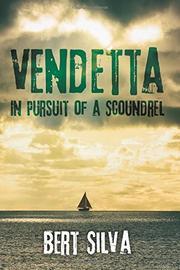 Vendetta by Bert Silva